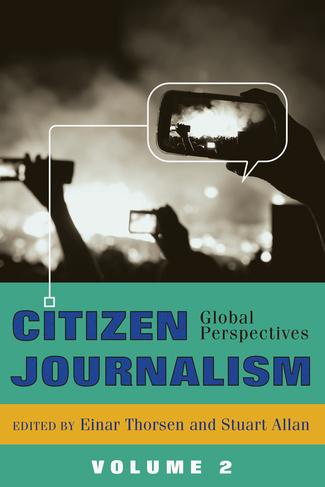 Citizen Journalism Global Perspectives Citizen Journalism Global